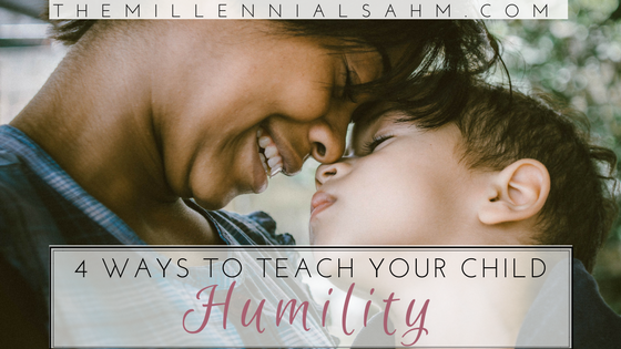 نتيجة بحث الصور عن ‪4 WAYS TO TEACH YOUR CHILD HUMILITY‬‏